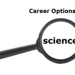 Best Career Options for Science Students other than Engineering - 100Careers.com